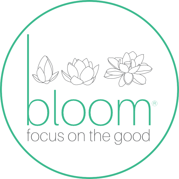 bloom – Focus on the Good